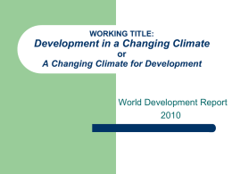 Climate risk, climate change and climate smart development