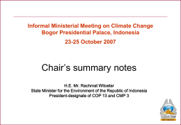 Informal Ministerial Meeting on Climate Change Bogor Presidential