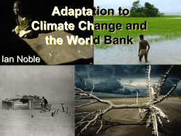 Adaptation to climate change in the World Bank - An