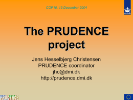 The PRUDENCE project