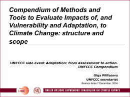 Methods and tools to assess impacts, vulnerability and and adaptation
