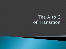 The A to C of Transition