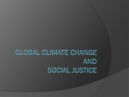 Global Climate Change and Social Justice