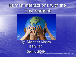 ESA 485 presentation- human interactions with
