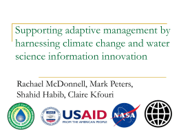 Supporting Adaptive Management by Harnessing Climate Change