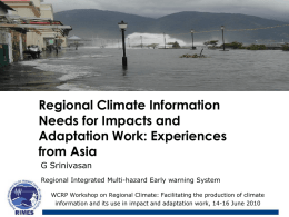 Regional Climate Information needs for impact and adaptation work