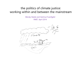 The politics of climate justice: working within and between the