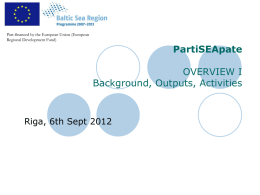 Partiseapate Overview Background, Outputs, Activities