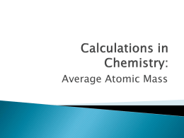 Calculations in Chemistry: Average Atomic Mass