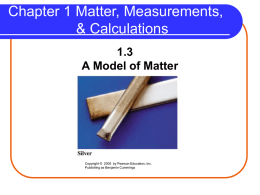 Chapter 1 Matter, Measurements, & Calculations