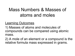 C 3.2 Masses of atoms and moles Pages 144 -145