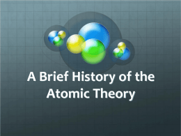 A Brief History of the Atomic Theory