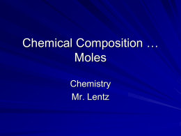 Chemical Composition … Moles