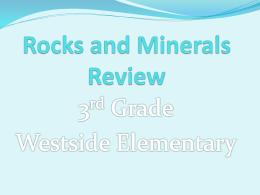 Rocks and Minerals Review Powerpoint