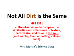 Not All Dirt is the Same