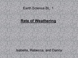 Earth Science BL. 1 Rate of Weathering
