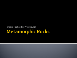 Metamorphic Rocks - Washingtonville Central School District