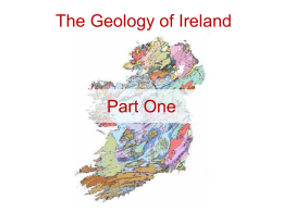 3A8 Week 03 Lecture 08-The Geology of Ireland Part One