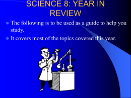 SCIENCE 8: YEAR IN REVIEW