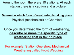 describe or name the specific type of weathering that is taking place