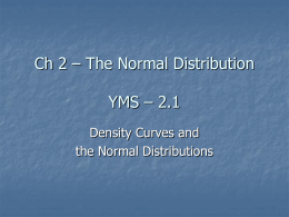 Ch 2 – The Normal Distribution YMS – 2.1