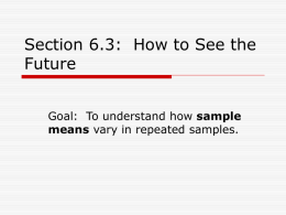 Section 6.3: How to See the Future