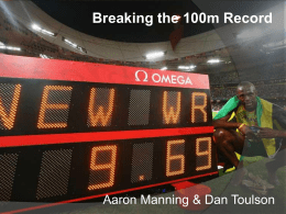 Breaking the 100 meter record
