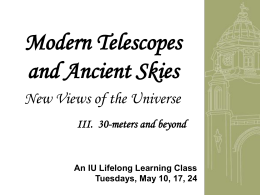 Modern Telescopes and Ancient Skies