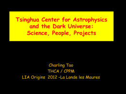 Tsinghua Center for Astrophysics and the Dark - CPPM