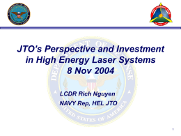 JTO`s perspective and investment in HEL systems