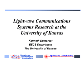 Lightwave Communication Systems Laboratory - ITTC