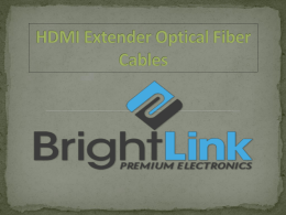 HDMI Extender Optical Fiber Cables