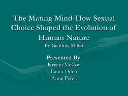 The Matting Mind-How Sexual Choice Shaped the Evolution of