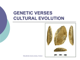 Genetic v. Culural Evolution