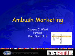 Ambush Marketing Douglas J. Wood Partner Reed Smith LLP