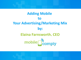 Adding Mobile to Your Advertising Marketing Mix