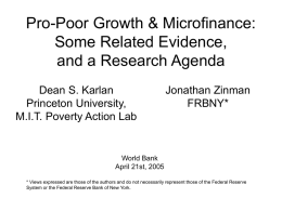 Pro-Poor Growth & Microfinance: Some Related Evidence, and a