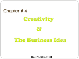 Chapter 4 Creativity and The Business Idea by