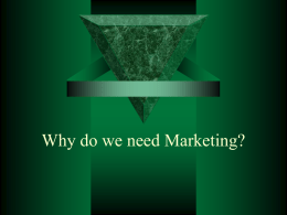 Businesses Need Marketing PP 1.1 & 1.2