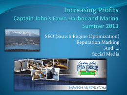 Increasing Profits Captain John`s Fawn Harbor and Marina Summer