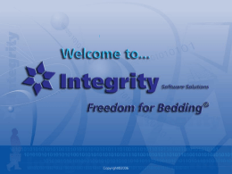 Freedom for Bedding - Integrity Software Solutions