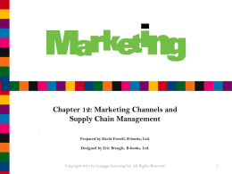 Chapter 12 Marketing Channels