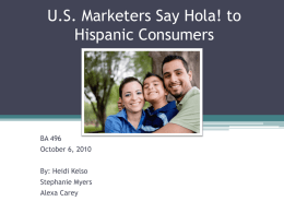 U.S. Marketers Say Hola! to Hispanic Consumers