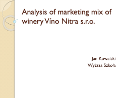 Analysis of marketing mix of winery Víno Nitra sro