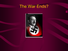 The War Ends?