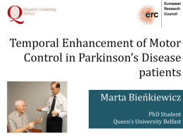 Temporal Enhancement of Motor Control in Parkinson's