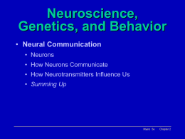 Neuroscience, Genetics, and Behavior