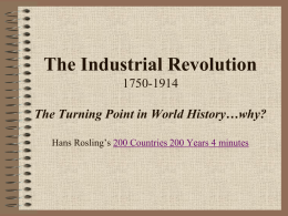 The Industrial Revolution 1750