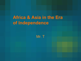 Africa & Asia in the Era of Independence