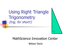 Using Right Triangle Trig